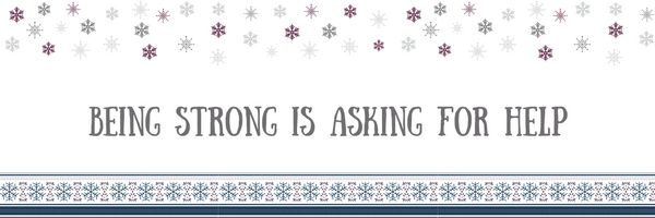 Stress Free Holiday Tip #2: Being Strong Is Asking For Help