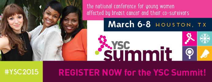 I'm excited! Join me for our new YSC Summit for young women affected by breast cancer.