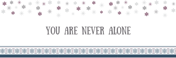 Stress-Free Holiday Tip #8: You are Never Alone