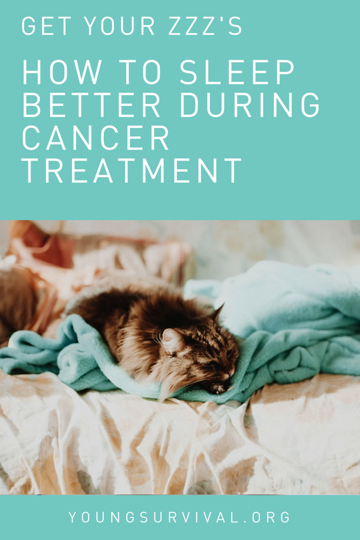 How to Sleep More Before, During, and After Treatment