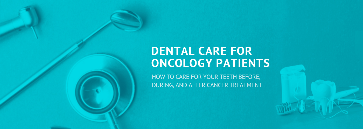 Oral Care and Cancer